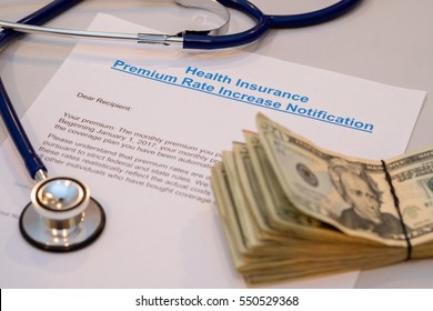 NOTICE OF INCREASING IN PREMIUM RATE OF HEALTH INSURANCE WITH A STETHOSCOPE AND US MONEY BANK NOTES