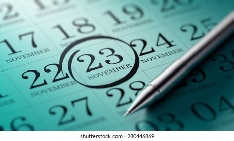 November 23 written on a calendar to remind you an important appointment.