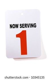 Now serving number one sign.  Isolated on white.