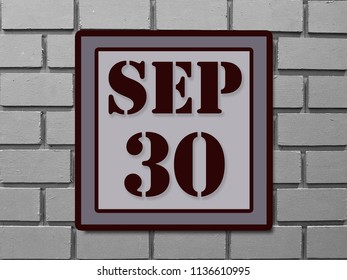 Numbers on September 30th.  or thirtieth. Concept:Calendar. date of the year. date and time,Work schedule ,Deadline, Important day, anniversary, holiday, Diary