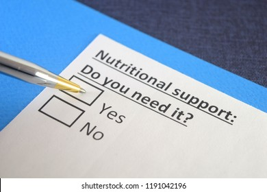 Nutritional support :Do you need it?