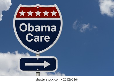 ObamaCare Sign, A red, white and blue highway sign with words ObamaCare and an arrow sign with sky background