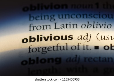 oblivious word in a dictionary. oblivious concept.
