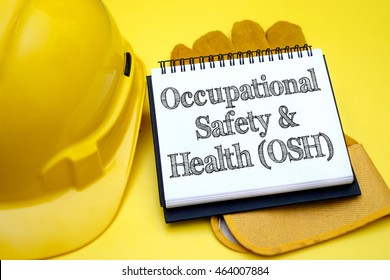 Occupational Safety & Health (OSH). Safety & Health at Workplace Concepts.