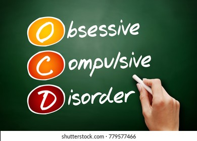 OCD - Obsessive Compulsive Disorder, acronym health concept on blackboard