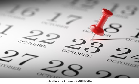 October 23 written on a calendar to remind you an important appointment.