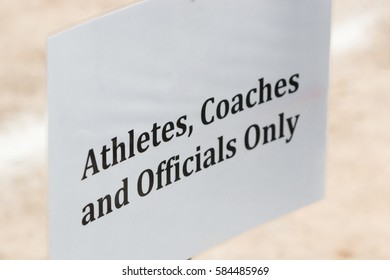 officials, athletes, and coaches authorized entry sign, selective focus