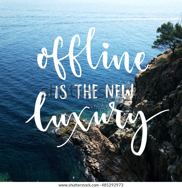 Offline New Luxury Inspiration Quote Lettering Stock Photo Edit Now 485292973