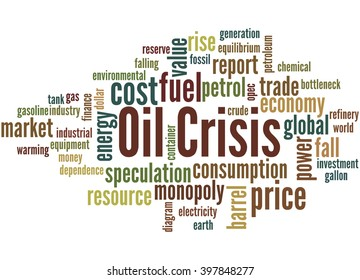 Oil Crisis, word cloud concept on white background.