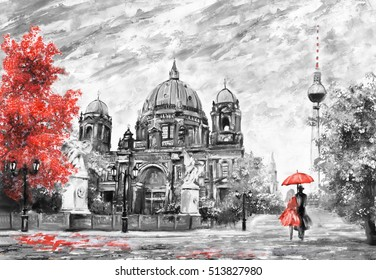oil painting on canvas, street view of Berlin,  Artwork European landscape in black, white and red color. man and woman under umbrella. Trees, Tower,  Cathedral
