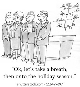 """Ok, let's take a breath, then onto the holiday season."""