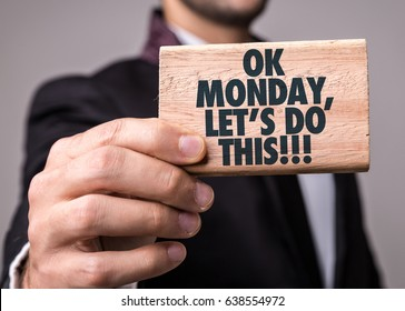 Ok Monday, Lets Do This!