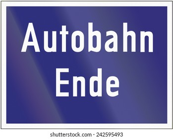 Old design of a end of highway sign in Germany.
