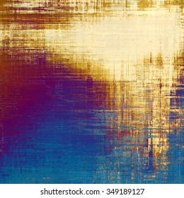 Old grunge background with delicate abstract texture and different color patterns: yellow (beige); brown; purple (violet); blue
