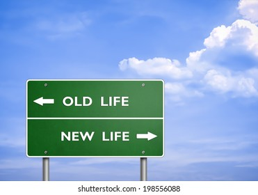 OLD LIFE - NEW LIFE - road sign concept