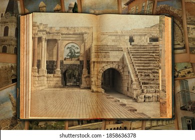 Old open book. Ruins and columns in ancient Roman city. Bet She'an National Park, Israel. Designed on the old paper textured pages. Vintage cards with architecture Israel landmarks as a background
