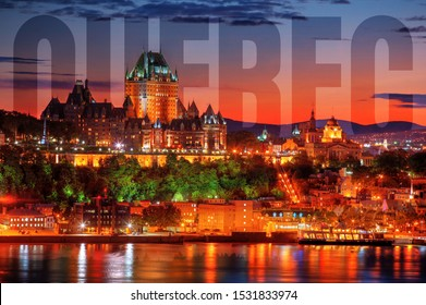 Old Quebec City at Night with Quebec Written in the Sky