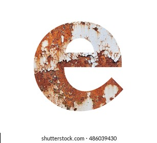Old rusty metal alphabet, text e, isolated over the white background
