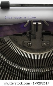"""Old Typewriter. Closeup of text  """"Once Upon A Time"""""""