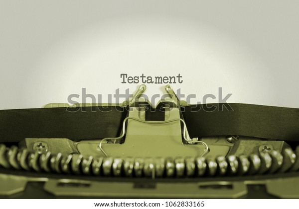 An old typewriter and a Last Will and Testament