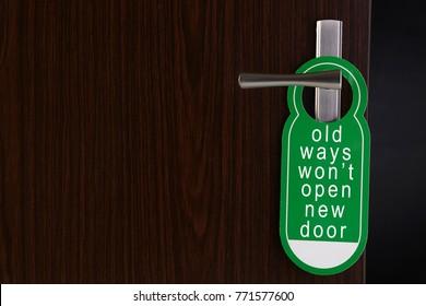 old ways wont open new door door sign hanging at door handle