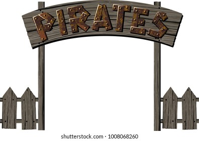 Old wooden gate in a pirate camp with an inscription