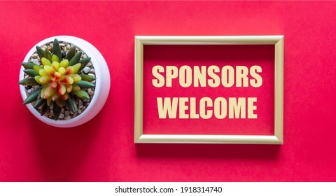On a red background with a cactus flower gold frame with the text welcome sponsors