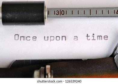 Once Upon A Time typed on the paper with old type writer