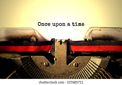 once upon a time typed words on a vintage typewriter