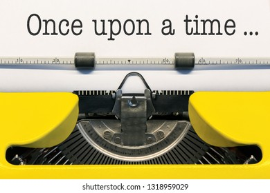 Once Upon a Time Written by an Old Yellow Type Writer