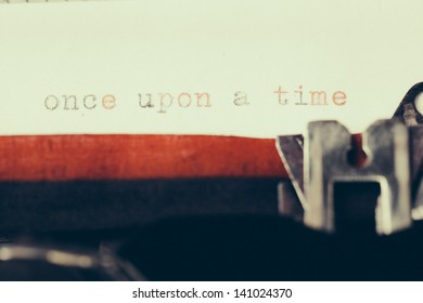 once upon a time written on old typewriter. Vintage style postprocessing