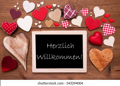 One Chalkbord, Many Red Hearts, Willkommen Means Welcome