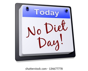 """One day Calendar with """"No Diet Day"""" on a white background."""