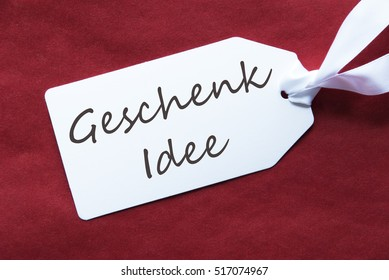 One Label On Red Background, Geschenk Idee Means Gift Idea