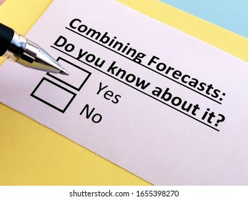 One person is answering question about combining forecasts. The person knows about it.