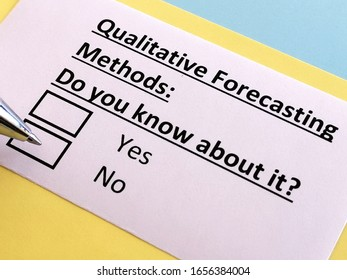 One person is answering question about qualitative forecasting method. The person does not know about it.