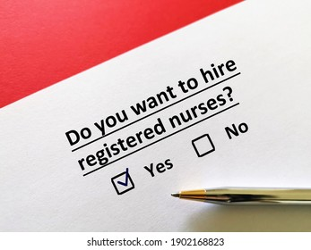 One person is answering question. He wants to hire registered nurses.