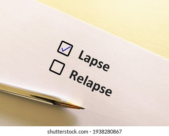 One person is answering question. He chooses lapse over relapse.