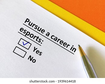 One person is answering question. He wants to pursue a career in esports.