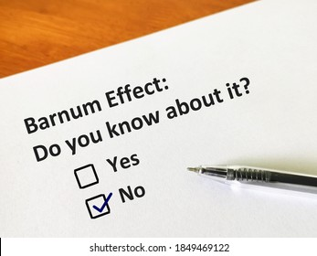 One person is answering question. The person is thinking if he knows barnum effect.