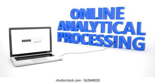 Online Analytical Processing - laptop notebook computer connected to a word on white background. 3d render illustration.