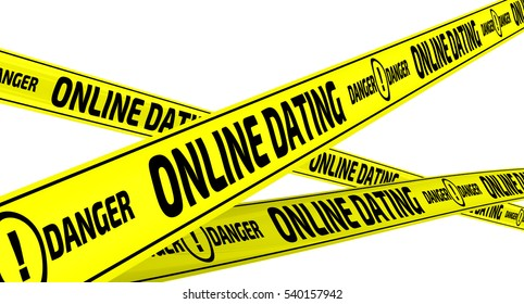 "Online dating. Danger. Yellow warning tapes. Yellow warning tapes with inscription ""ONLINE DATING. DANGER"". Isolated. 3D Illustration"