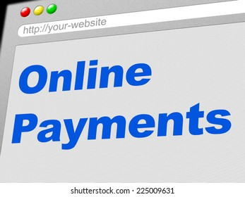 Online Payments Showing World Wide Web And Bill Web