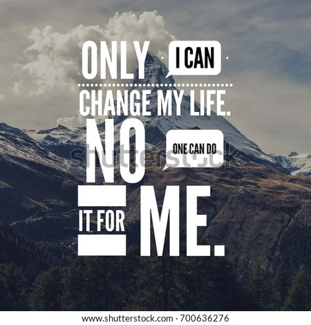 how i changed my life