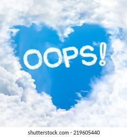 oops word on blue sky inside love heart cloud form