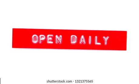 open daily embossed word on plastic tape