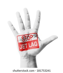 Open hand raised, Stop Jet Lag sign painted, multi purpose concept - isolated on white background