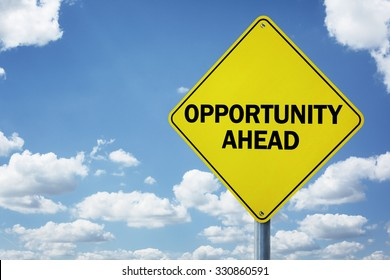 Opportunity ahead road sign concept for business development, progress, choice and direction or employment issues