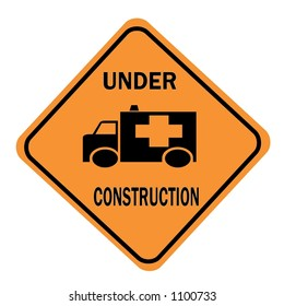 Orange Diamond Under Construction Sign with an ambulance displayed isolated on a white background