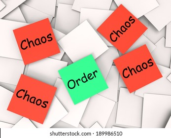 Order Chaos Notes Showing Organized Or Confused